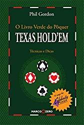Phill Gordon - O Livro Verde do Poker